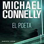 El poeta [The Poet] | Michael Connelly,Dario Giménez - translator