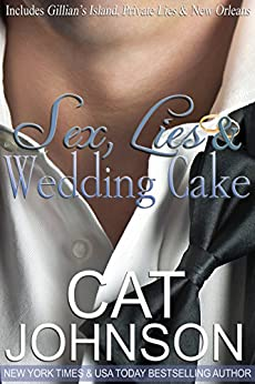 Sex, Lies & Wedding Cake: the Collection by [Johnson, Cat]