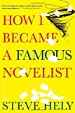 """How I Became a Famous Novelist"" av Steve Hely"