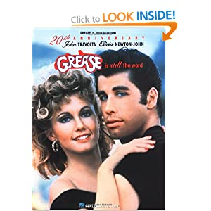 Grease Is Still the Word (Popular Shows) Olivia Newton-John, John Travolta and Hal Leonard Corp.