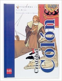 Book's Cover of Cristobal Colón (Pictogramas) (Español) Tapa dura – 24 febrero 2006