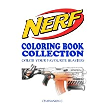 NERF COLORING BOOK COLLECTION - Vol.1: A Coloring Book by a NERF's fan for fans of NERF