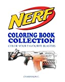 NERF COLORING BOOK COLLECTION - Vol.1: A Coloring Book by a NERF's fan for fans of NERF: Volume 1