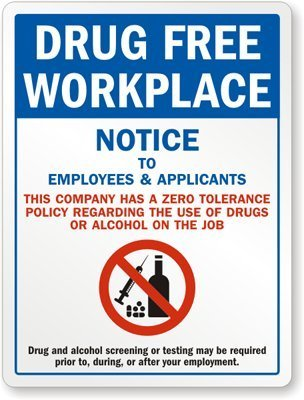 Drug-Free Workplace - Notice To Employees & Applicants (with Graphic) Sign, 18