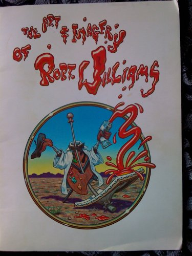 (Art and Imagery of Robert Williams (Limited Edition Portfolio of 8 Prints Signed by the Artist))