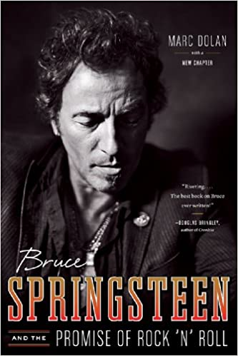 Marc Dolan - Bruce Springsteen And The Promise Of Rock ′n′ Roll