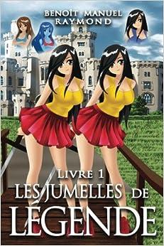 Book Les jumelles de légende: Volume 2