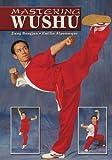 Mastering Wushu