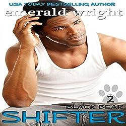 Shifter: Black Bear, Book 2