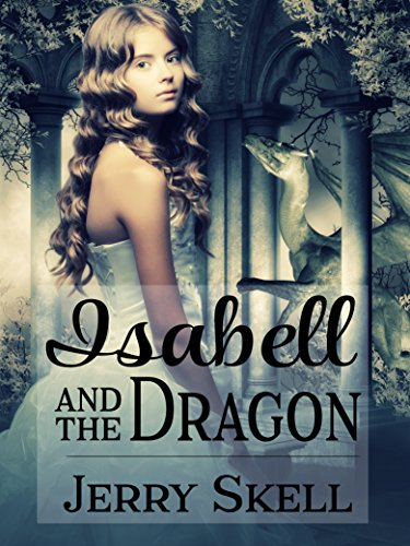 Isabell and the Dragon by [Skell, Jerry]