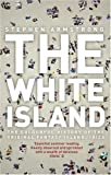 The White Island, Stephen Armstrong, 0552771899