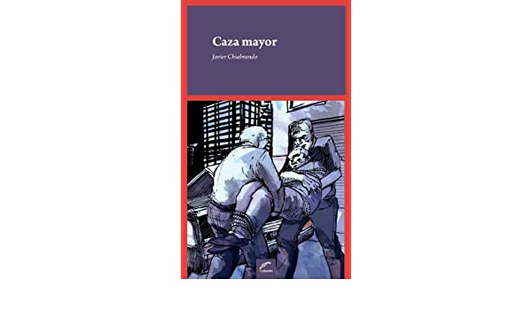 Caza mayor (Tinta Roja) (Spanish Edition) - Kindle edition by Javier ...