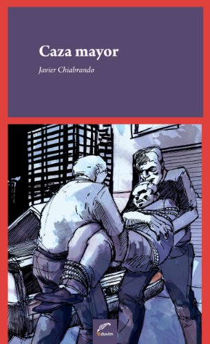 Caza mayor (Tinta Roja) (Spanish Edition) by [Chiabrando, Javier]