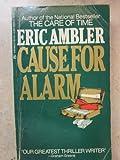 Cause for Alarm, Eric Ambler, 0425070298