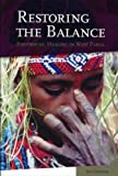 Restoring the Balance : Performing Healing in West Papua, Courtens, Ien, 9067182788