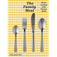 The Family Meal: Home Cooking with Ferran Adrià, 10th Anniversary Edition