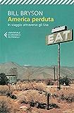 America perduta: In viaggio attraverso gli Usa (Universale economica)
