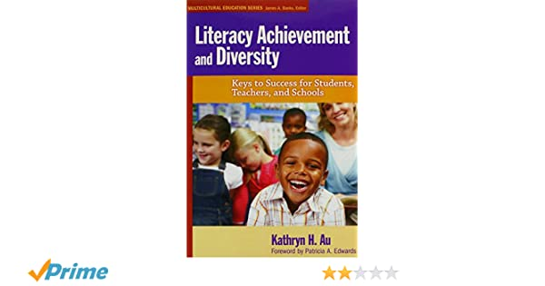 Literacy Achievement And Diversity Keys To Success For Students