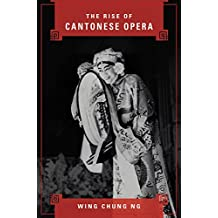 The Rise of Cantonese Opera