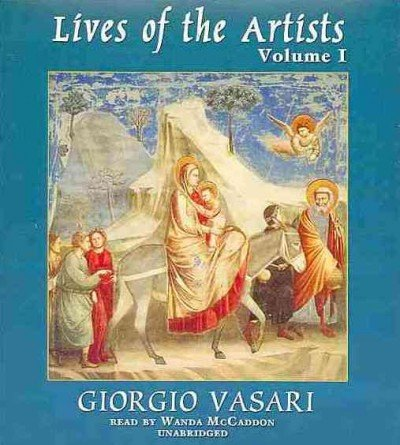 Lives of the Artists: Volume 1