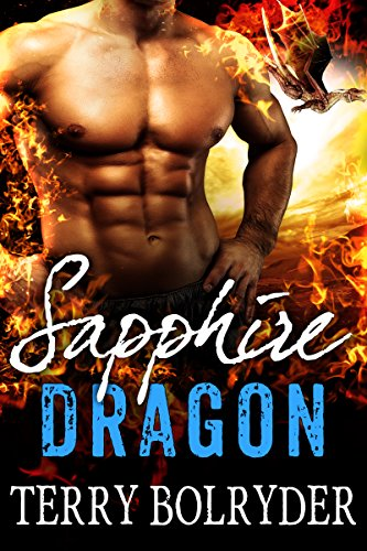 Sapphire Dragon (Awakened Dragons Book 2) by [Bolryder, Terry]