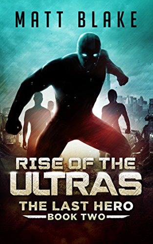 Rise of the ULTRAs (The Last Hero Book 2) for sale  Delivered anywhere in USA