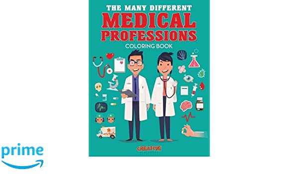 The Many Different Medical Professions Coloring Book Creative