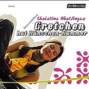 Gretchen hat Hänschen Kummer (Gretchen Sackmeier 2) | Christine Nöstlinger
