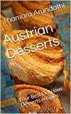 Austrian Desserts: Four Best Delicious Desserts recipies