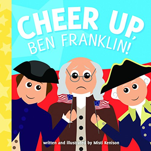 Where to find cheer up ben franklin?