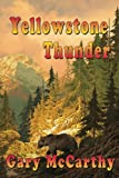 img - for Yellowstone Thunder book / textbook / text book