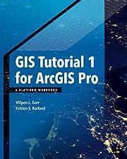 GIS Tutorial 1 For ArcGIS Pro A Platform Workbook Tutorials
