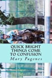 Quick Bright Things Come to Confusion: The Sequel to Fortune's Fool (Volume 2)