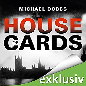 House of Cards (House of Cards 1) Hörbuch