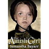 Amish Mysteries: The Amish Girl (Pigeon Hollow Amish Mysteries Book 1)