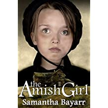 Amish Suspense: The Amish Girl: Book One: Christian Suspense (Pigeon Hollow Amish Mysteries 1)