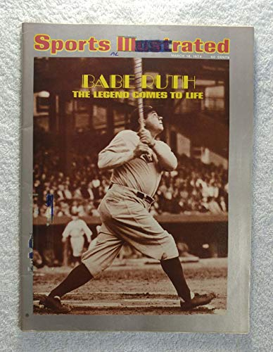 Babe Ruth - New York Yankees - The Legend Comes to Life - Sports Illustrated - March 18, 1974 - SI (Ny Yankees Legend)