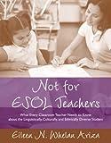 Not for ESOL Teachers, Eileen N. Whelan Ariza, 0205386903