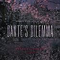 Dante's Dilemma: A Mark Angelotti Novel, Book 3 Audiobook by Lynne Raimondo Narrated by Stefan Rudnicki
