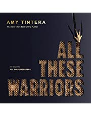 All These Warriors: All These Monsters, Book 2