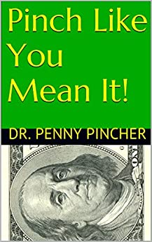 Pinch Like Mean Spend Money ebook product image