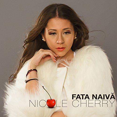 Amazon.com: Fata naiva: Nicole Cherry: MP3 Downloads