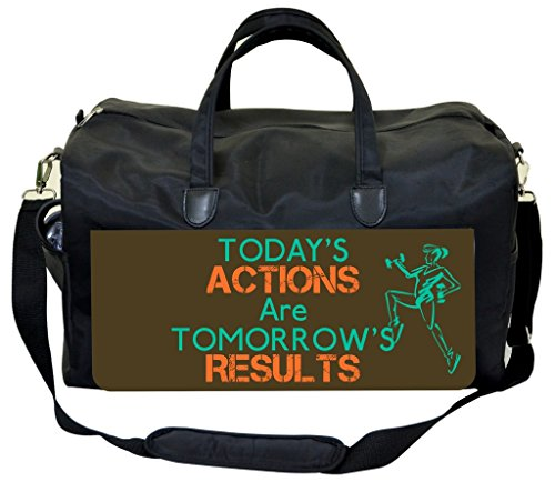 Today's Actions Are Tomorrow's Results Gym Bag by Jack's Outlet