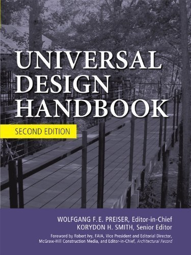 Universal Design Handbook, 2E 2nd (second) Edition by Preiser, Wolfgang, Smith, Korydon H. published by McGraw-Hill Professional (2010)