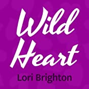 Wild Heart | Lori Brighton