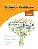img - for Tableau for Healthcare, Second Edition book / textbook / text book