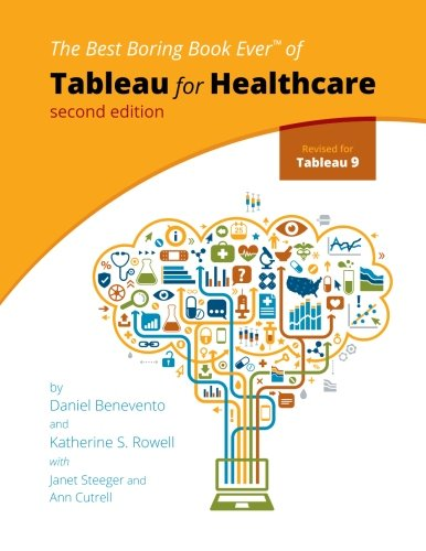 Tableau for Healthcare, Second Edition
