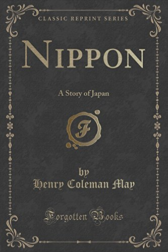 Nippon: A Story of Japan (Classic Reprint)