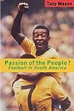 Passion of the People?, Tony Mason, 0860916677
