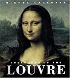 Treasures of the Louvre, Michel Laclotte and Abbeville Press Staff, 0789204061
